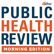 Public Health Review Morning Edition