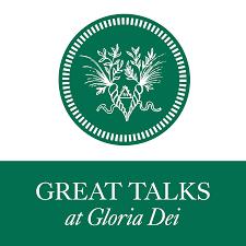 Great Talks at Gloria Dei