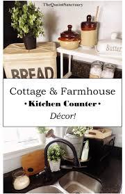 Kitchen Countertop Decor The Quaint Sanctuary Farmhouse Kitchen Counter Decor Ideas