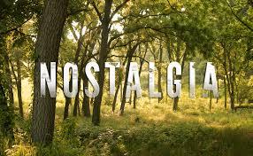 Image result for nostalgia