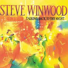 <b>Steve Winwood Talking</b> Back To the Night 180g LP