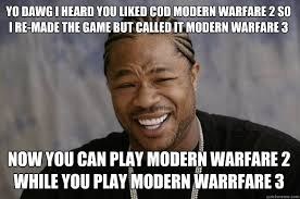 yo dawg i heard you liked COD modern warfare 2 so i re-made the ... via Relatably.com
