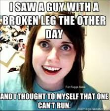 crazy on Pinterest | Overly Attached Girlfriend, Psycho Girlfriend ... via Relatably.com