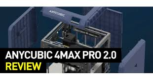 <b>Anycubic 4Max Pro 2.0</b> Review | Top 3D Shop