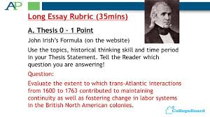 ap  us history exam design type time and percentage of total  a thesis    point john irishs formula on the website long