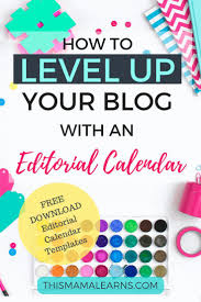 best ideas about blog topics blog blog tips and blogging tips level up your blog an editorial calendar if you