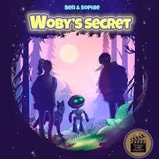 Ben and Sophie: Woby's Secret