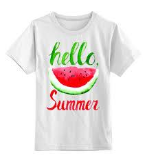 Детская футболка классическая унисекс <b>Hello summer</b> #2210790 ...