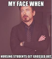 My face when Nursing students get grossed out - Robert Downey ... via Relatably.com