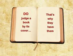 do not judge the book by its cover essays 91 121 113 106 do not judge the book by its cover essays
