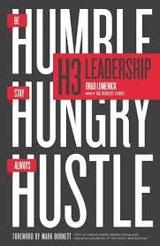 Bravo Download Free H3 Leadership: Be <b>Humble</b>. <b>Stay Hungry</b> ...
