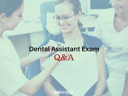 assistant exam questions and answers dental assistant exam questions and answers