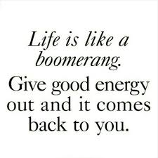 Life is like a boomerang | POSITIVE QUOTES | Pinterest | Life