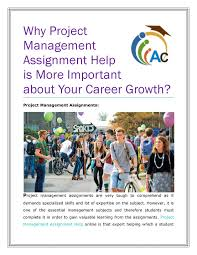 why project management assignment help is more important about x