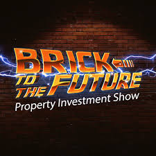 Brick to the Future: Property Investment Show