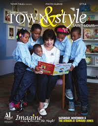 town style by st louis town style issuu