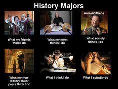 History Major Memes on Pinterest | History Major, History and Humor via Relatably.com