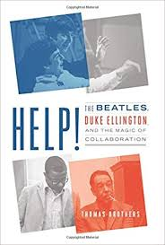 Amazon.com: Help!: <b>The Beatles</b>, Duke Ellington, and the <b>Magic</b> of ...