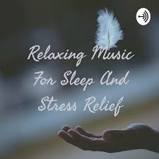Relaxing Music For Sleep And Stress Relief