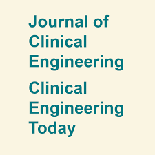 Journal of Clinical Engineering - Clinical Engineering Today
