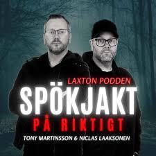 Spökjakt På Riktigt – LaxTon Podden