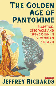 victorian pantomime a collection of critical essays amazon co uk the golden age of pantomime slapstick spectacle and subversion in victorian england