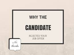 the job shoppe why the candidate rejected your job offer 01 dec why the candidate rejected your job offer