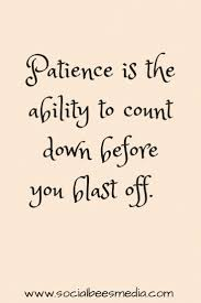 best patience quotes trust yourself quotes what is patience patience quote