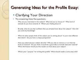 profile essays   generating ideas for the profile essay