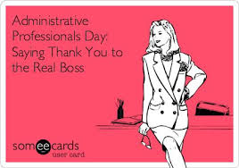 Administrative Professionals Day: Saying Thank You to the Real ...