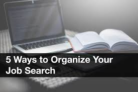 starting from scratch ways to organize your job search solving it