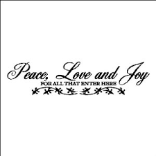 Peace Love And Joy....Entryway Family Wall Words Quotes Lettering ...