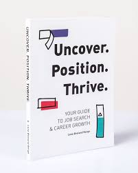 uncover position thrive your guide to job search career your guide to job search bookfront uncover