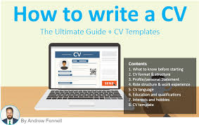 how to write a cv the ultimate guide cv template how to write a cv the ultimate guide