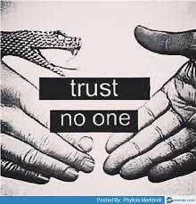 Trust no one | Memes.com via Relatably.com