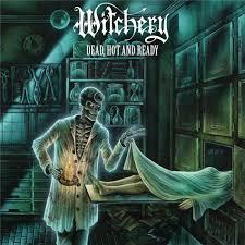 <b>Dead</b>, <b>Hot</b> And Ready (2020 Reissue, Century Media, LP) by <b>Witchery</b>