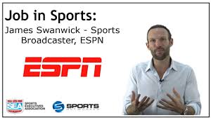 job in sports sports broadcaster espn james swanwick job in sports sports broadcaster espn james swanwick
