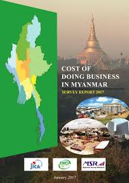 Cost of doing business in myanmar survey report 2017 0 by Mr.Tun ...