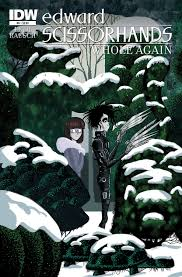 edward scissorhands whole again part three idw publishing edward scissorhands 6 whole again part 1