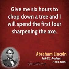 Abraham Lincoln Quotes Axe. QuotesGram via Relatably.com