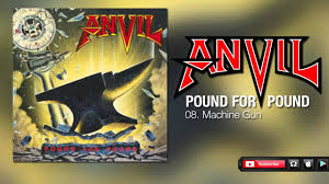 <b>Anvil</b> - Machine Gun (<b>Pound For Pound</b>) - YouTube