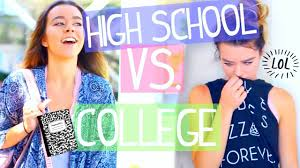 differences between high school you vs college you the differences between high school you vs college you