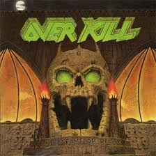 The <b>Years</b> of Decay by <b>OVERKILL</b> - info and shop at Nuclear Blast ...