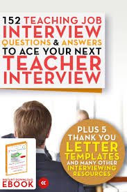 best ideas about teacher interview questions education career advancement ebooks on interviewing job search resume writing and more
