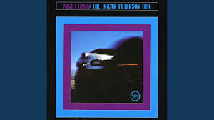 <b>Night</b> Train <b>Oscar Peterson</b>