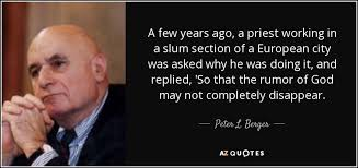 TOP 25 QUOTES BY PETER L. BERGER | A-Z Quotes via Relatably.com