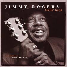 <b>Jimmy Rogers</b>: <b>Feelin</b>' Good - Music Streaming - Listen on Deezer