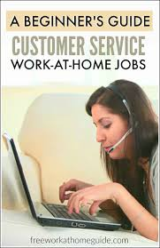 a beginner s guide to home based customer service jobs work whether you are a student teen retiree or stay at home parent working