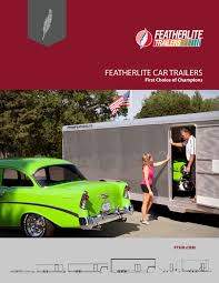 Featherlite Car Trailers by Universal Trailer - issuu