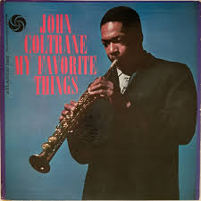 <b>John Coltrane</b> - <b>My</b> Favorite Things | Releases | Discogs